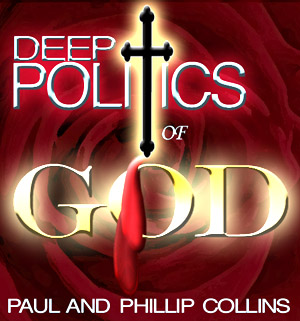 Deep Politics of God