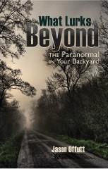 What Lurks Beyond by Jason Offutt