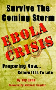 Survive the Coming Storm: Ebola Crisis